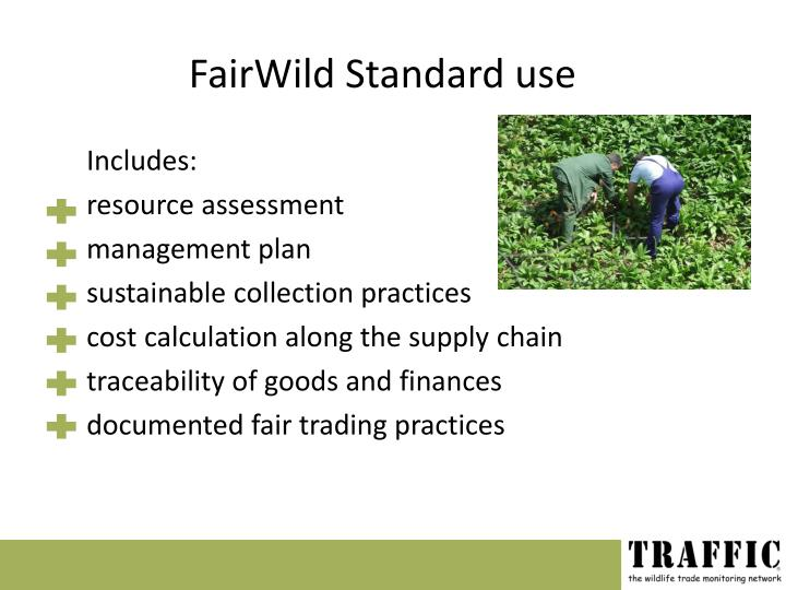 FairWild Standard use