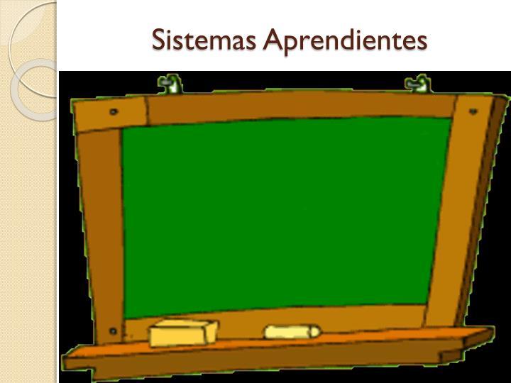 Sistemas Aprendientes