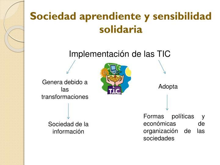 Sociedad aprendiente y sensibilidad solidaria