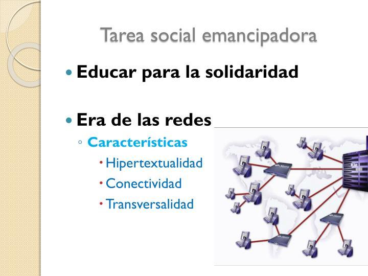 Tarea social emancipadora