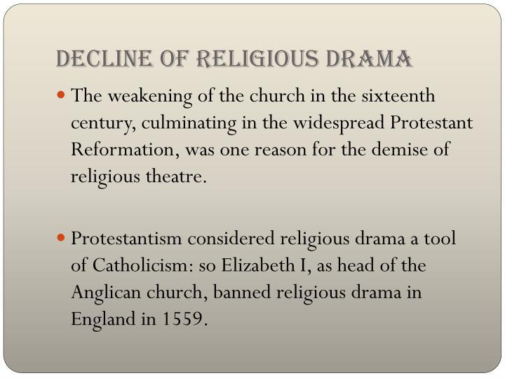 Decline of religious drama