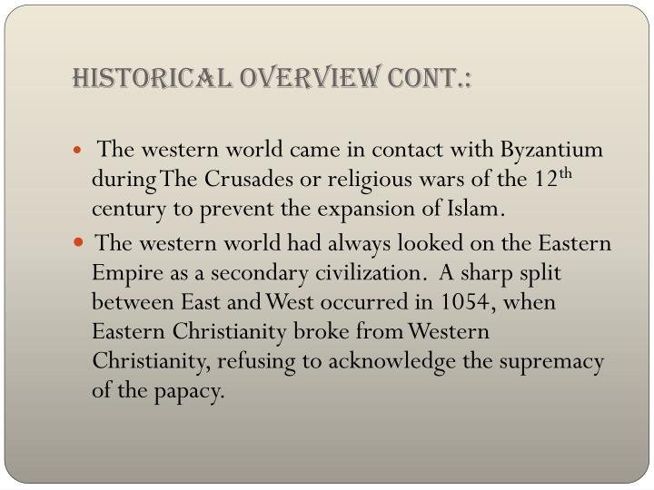 Historical overview cont.: