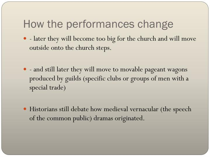 How the performances change