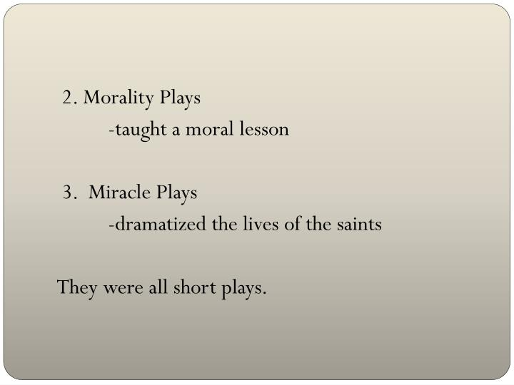 2. Morality Plays