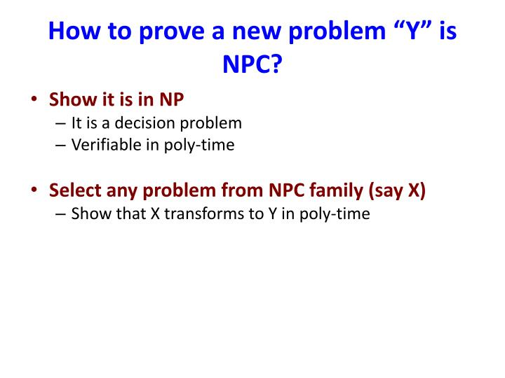 "How to prove a new problem ""Y"" is NPC?"