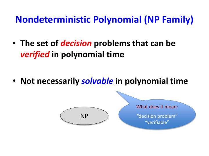 Nondeterministic polynomial np family