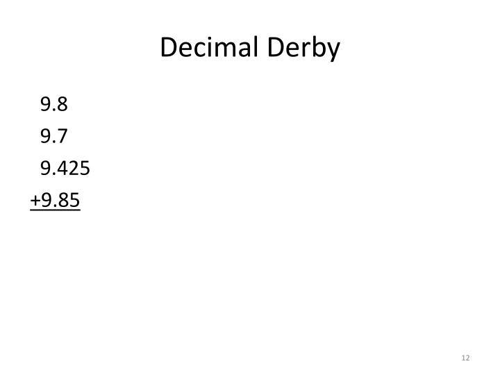 Decimal Derby