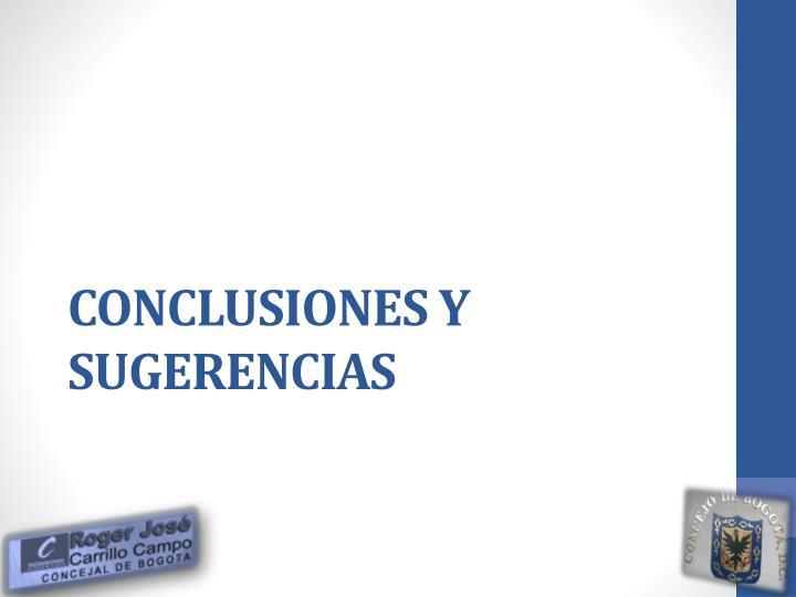 CONCLUSIONES Y SUGERENCIAS
