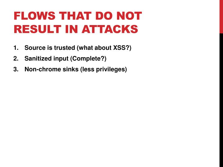Flows that do not result in attacks