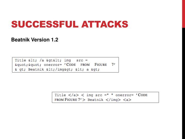 Successful Attacks