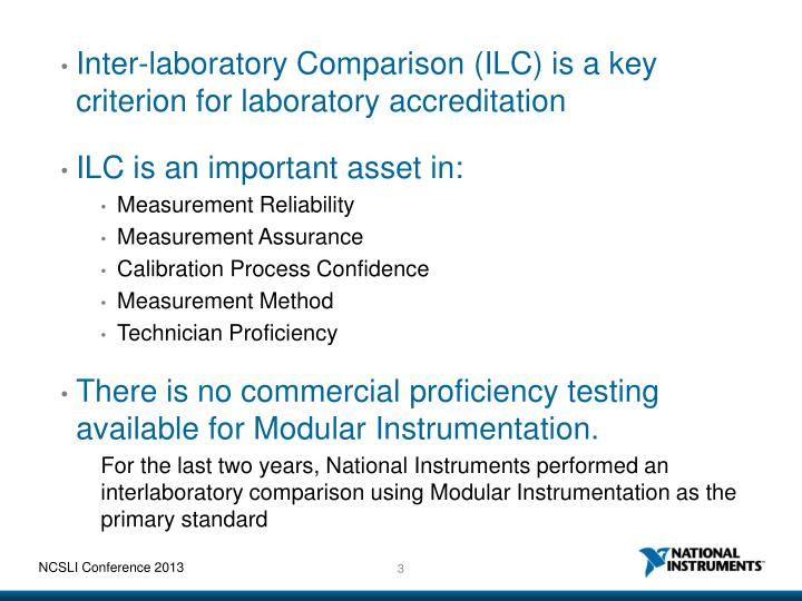 Inter-laboratory Comparison (ILC) is a key criterion for laboratory accreditation