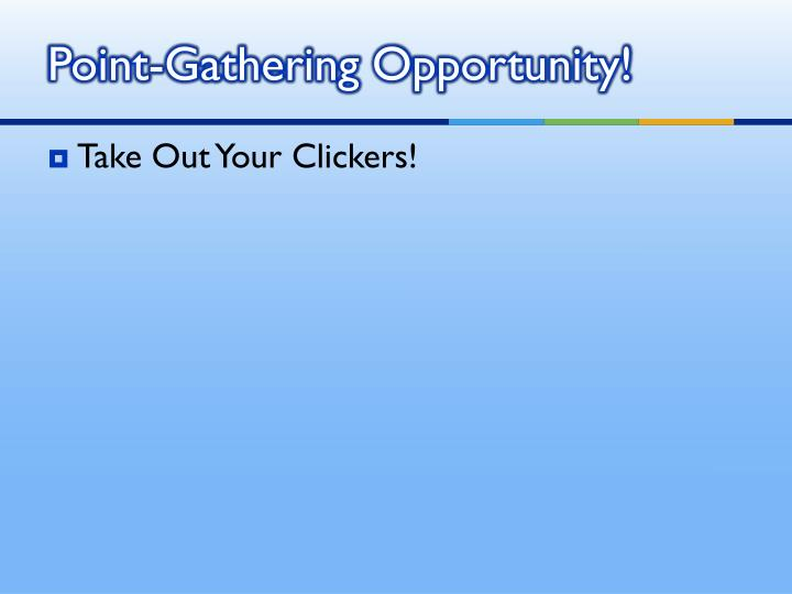 Point-Gathering Opportunity!