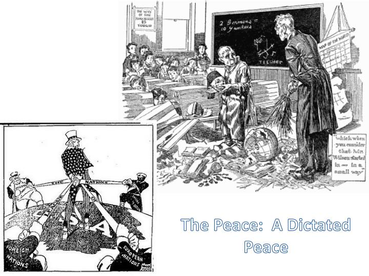 The Peace:  A Dictated Peace