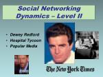 social networking dynamics level ii
