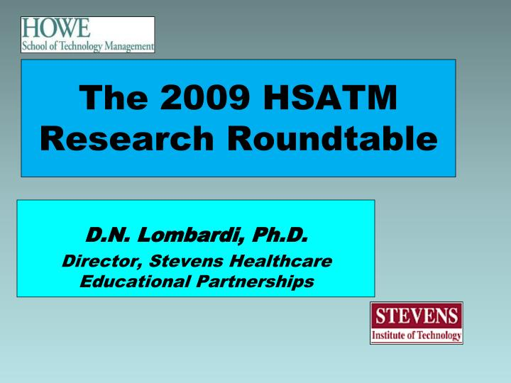 The 2009 hsatm research roundtable