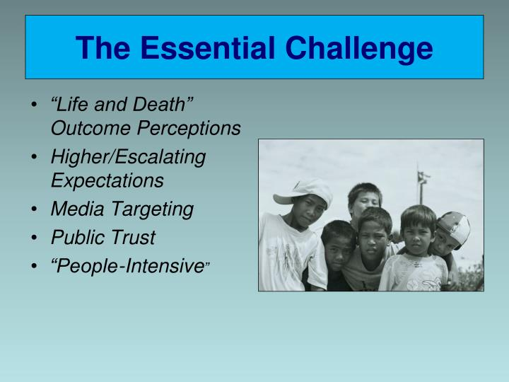 The Essential Challenge