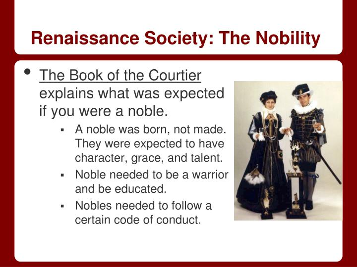 Renaissance Society: The Nobility