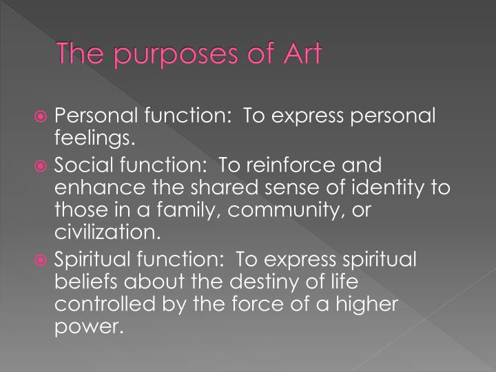The purposes of Art