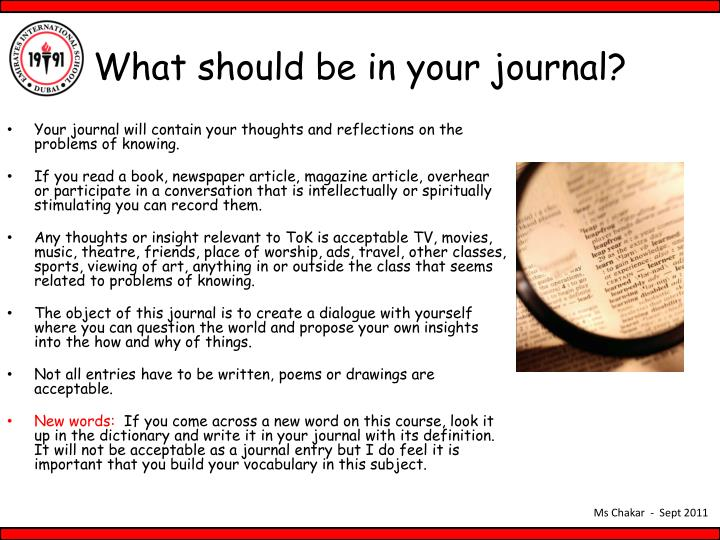 What should be in your journal?
