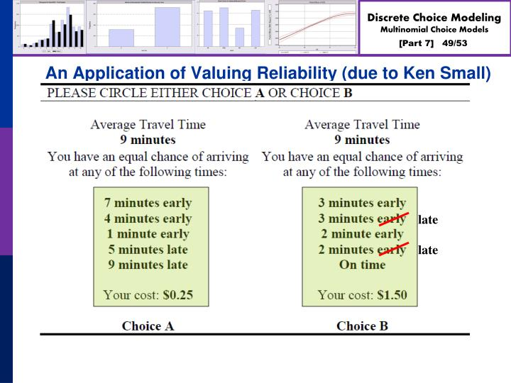 An Application of Valuing Reliability (due to Ken Small)