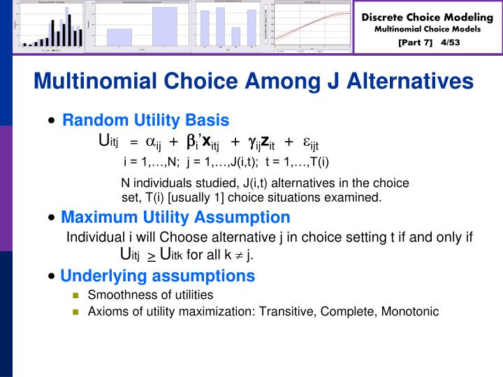 Multinomial Choice Among J Alternatives