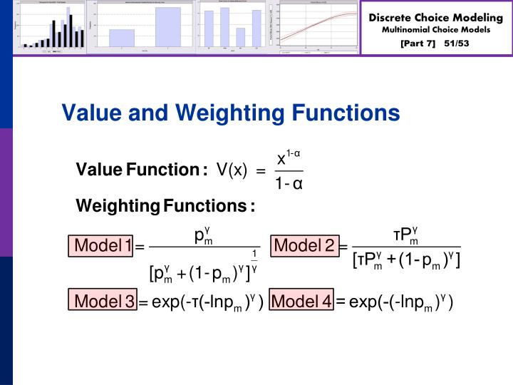 Value and Weighting Functions