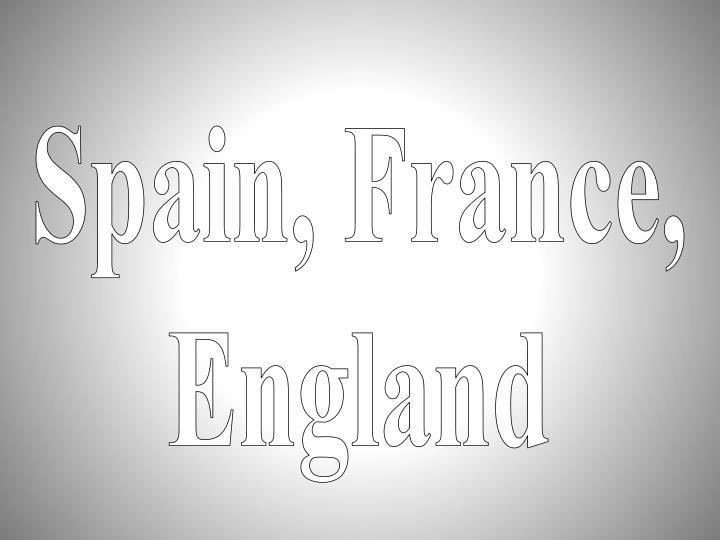 Spain, France,