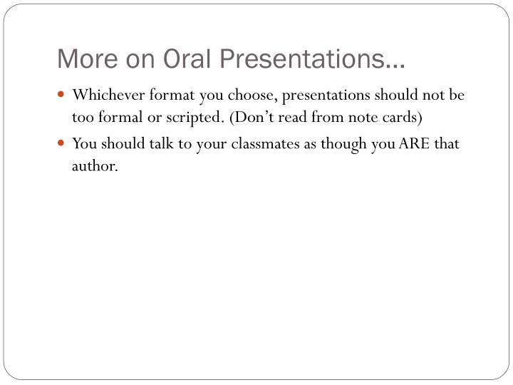 More on Oral Presentations…