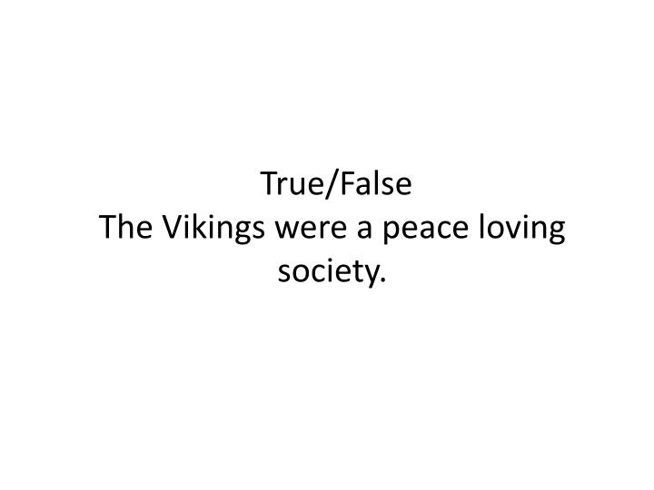 True/False