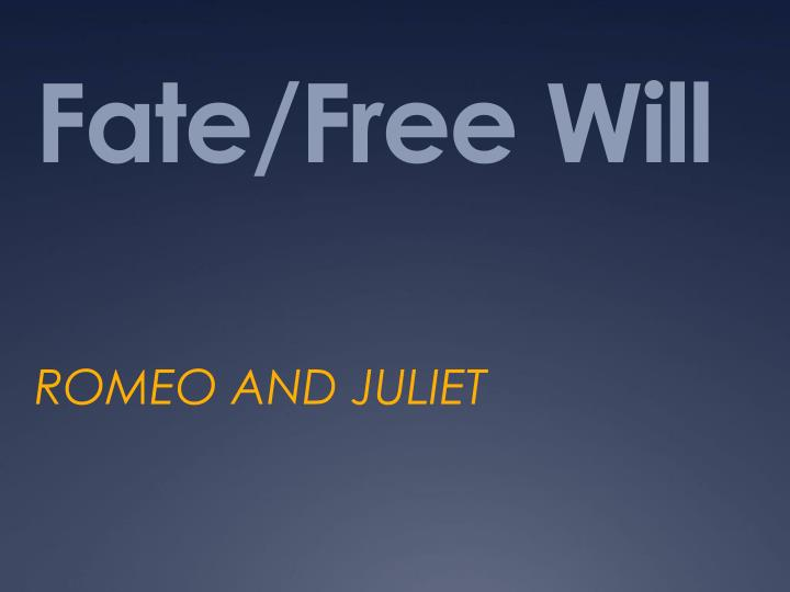 shakespeare fate or free will