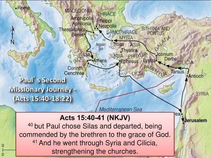Acts 15:40-41 (NKJV)