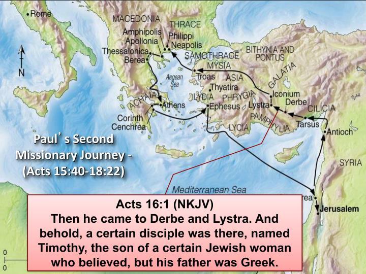 Acts 16:1 (NKJV)