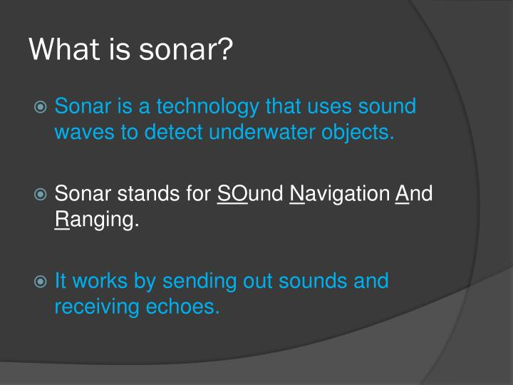 What is sonar?
