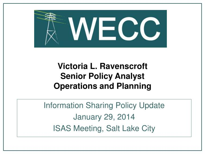Victoria l ravenscroft senior policy analyst operations and planning