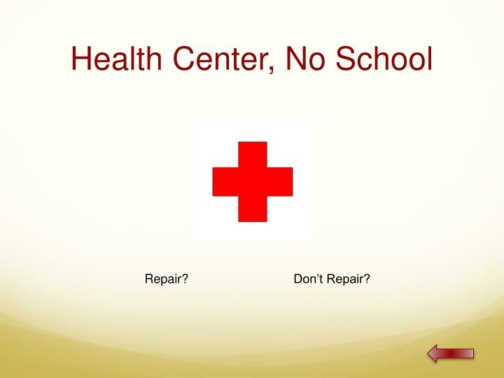 Health Center, No School
