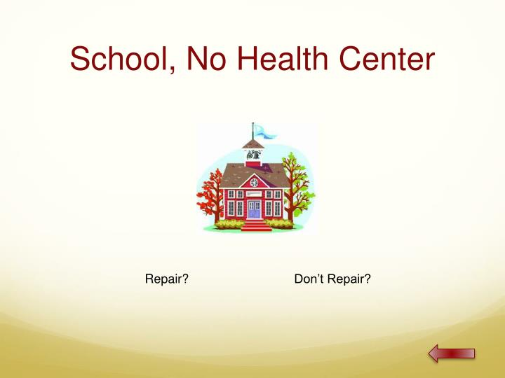 School, No Health Center