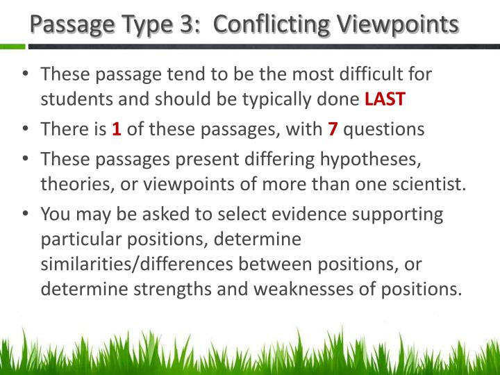 Passage Type 3:  Conflicting Viewpoints