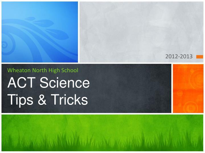 Wheaton north high school act science tips tricks