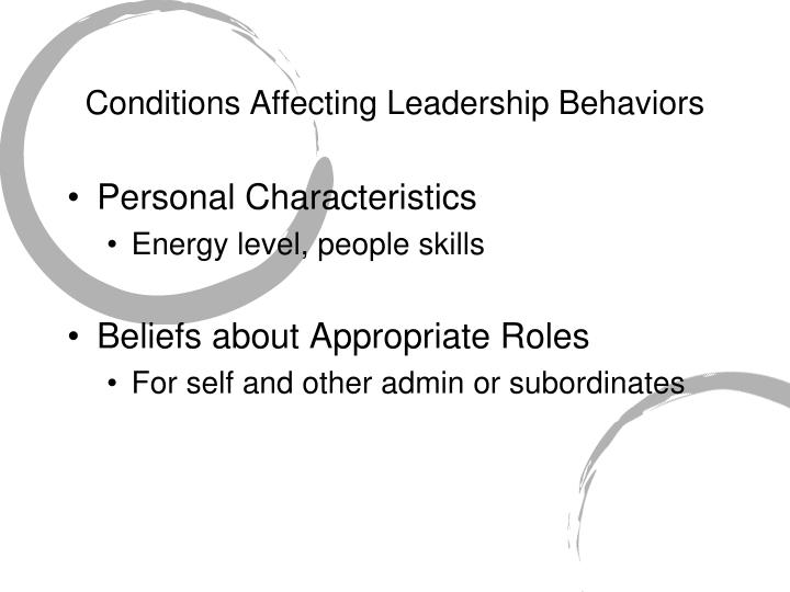 Conditions Affecting Leadership Behaviors