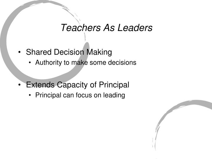 Teachers as leaders1