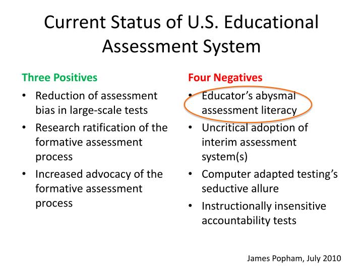 Current Status of U.S. Educational Assessment System