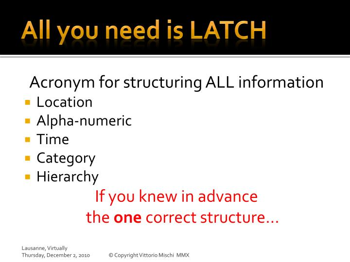 All you need is LATCH