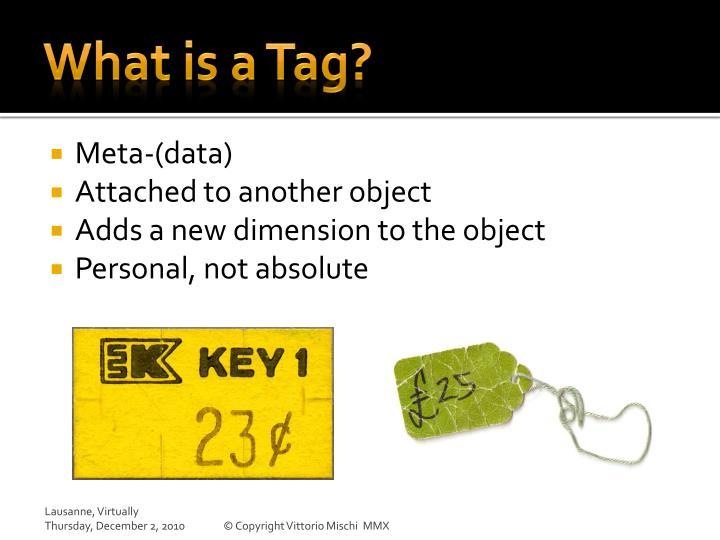 What is a Tag?