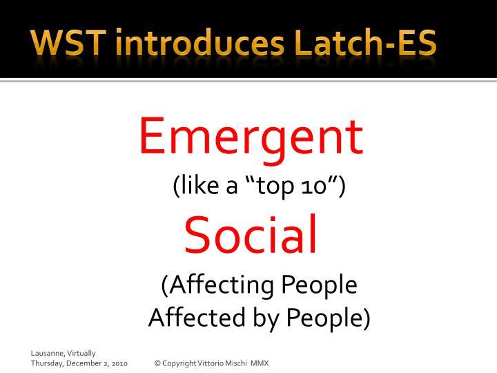 WST introduces Latch-ES