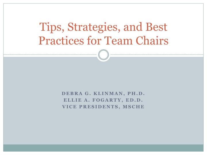 Tips, Strategies, and Best Practices for Team Chairs