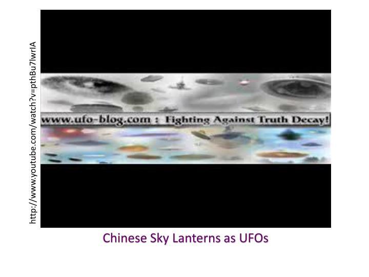 Chinese Sky Lanterns as UFOs