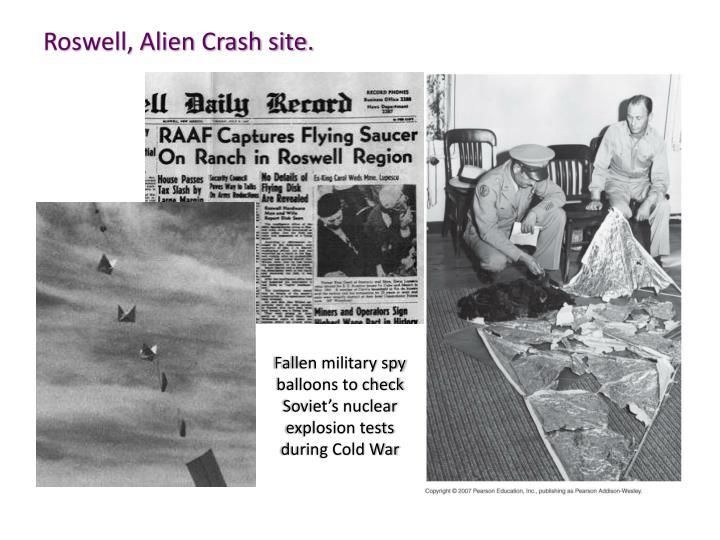 Roswell, Alien Crash site.