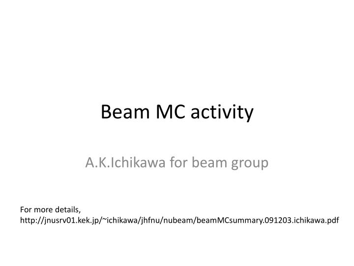 Beam mc activity