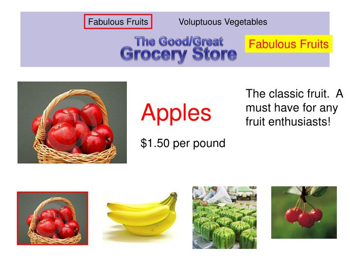 The classic fruit.  A must have for any fruit enthusiasts!