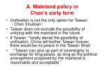 a mainland policy in chen s early term